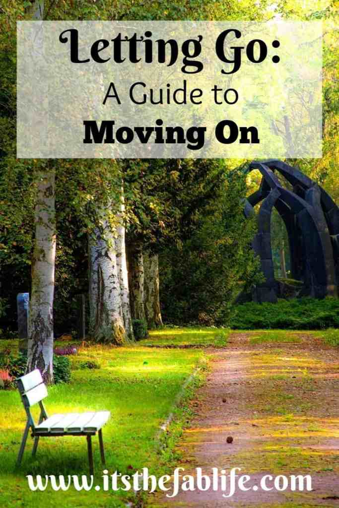 Letting Go: A Guide to Moving Forward | Letting Go and Moving On | #movingforward #moveon #lettinggo #encouragement #motivation #mentalhealth