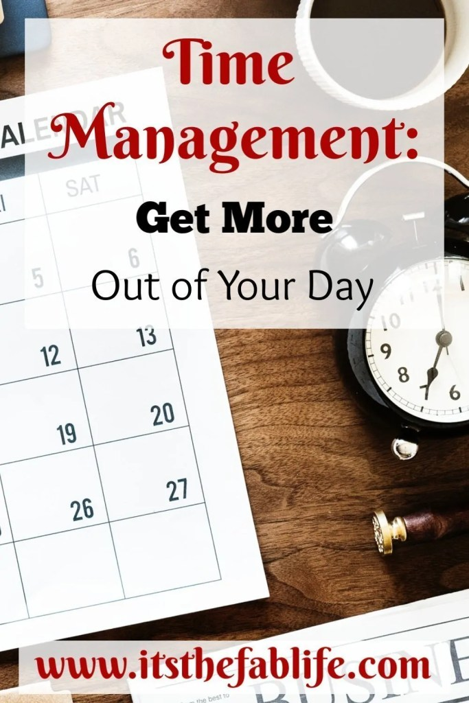 Time Management: A Guide | Conquer Your Day | Tackle Your To-Do List | Get More Out of Your Day | #timemanagement #homemanagement #stressmanagement #organization #calendar #time