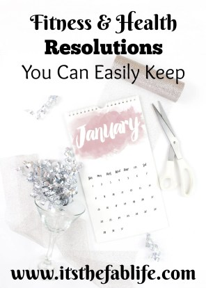 Health and Fitness Resolutions You Can Easily Keep | New Year Resolutions | #happynewyear #fitness #health #diet #exercise
