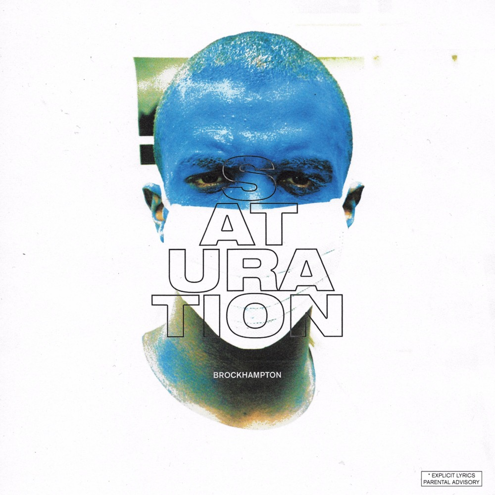 The Breakdown, Saturation by Brockhampton