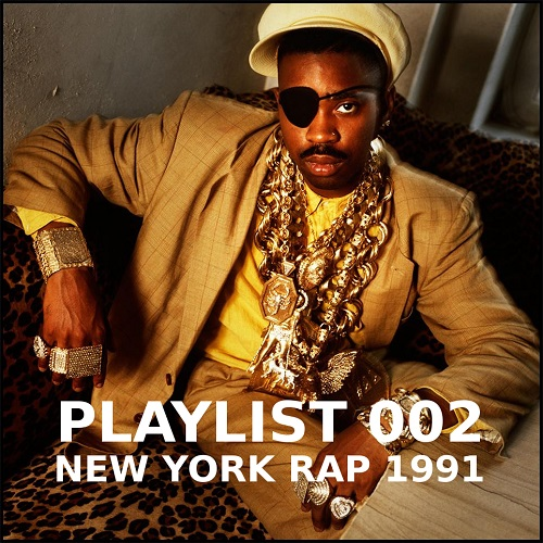 Playlist 002: New York Rap 1991
