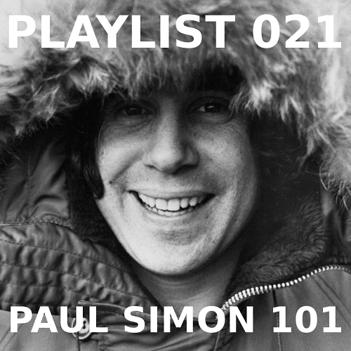 Playlist 021: Paul Simon 101