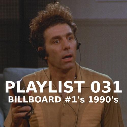 Playlist 031: Billboard #1 1990's
