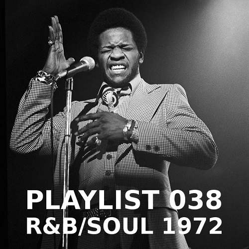 Playlist 038: R&B/Soul 1972