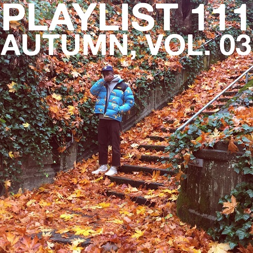 Playlist 111: Autumn, Vol. 03