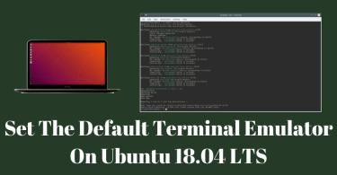 Set The Default Terminal Emulator On Ubuntu 18.04 LTS