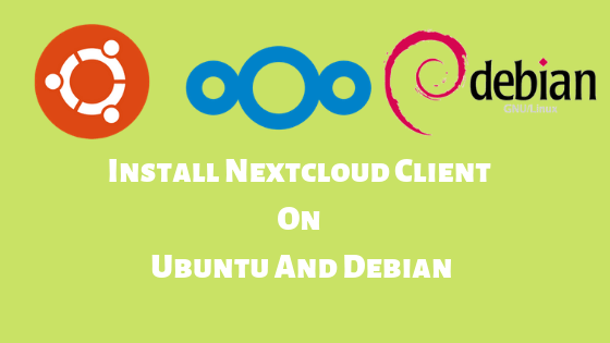 install nextcloud client on Ubuntu and debian