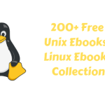 200+ Free Unix Ebooks : Linux Ebooks Collection