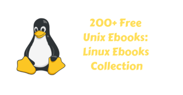 200+ Free Unix Ebooks_ Linux Ebooks Collection