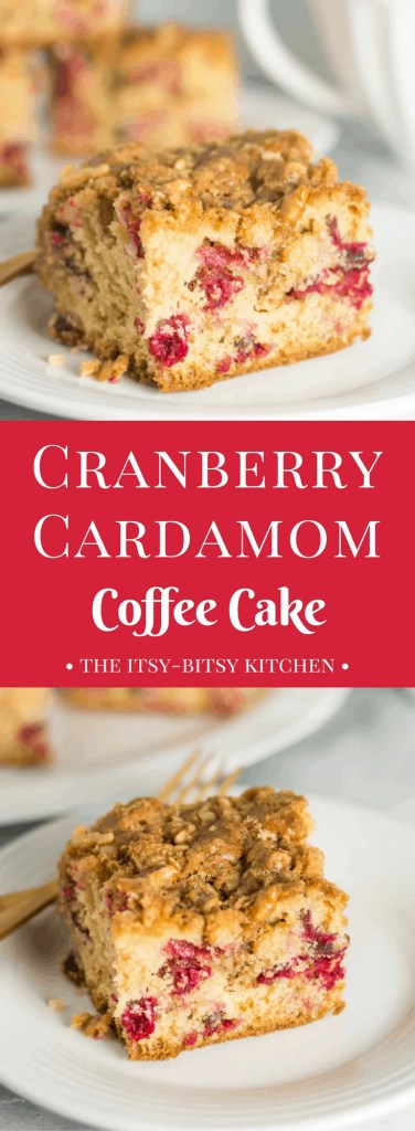 Recipe for cranberry cardamom coffee cake with a crumb topping; it's a perfect breakfast, brunch, or snack for Christmas, Thanksgiving, and all throughout the season.