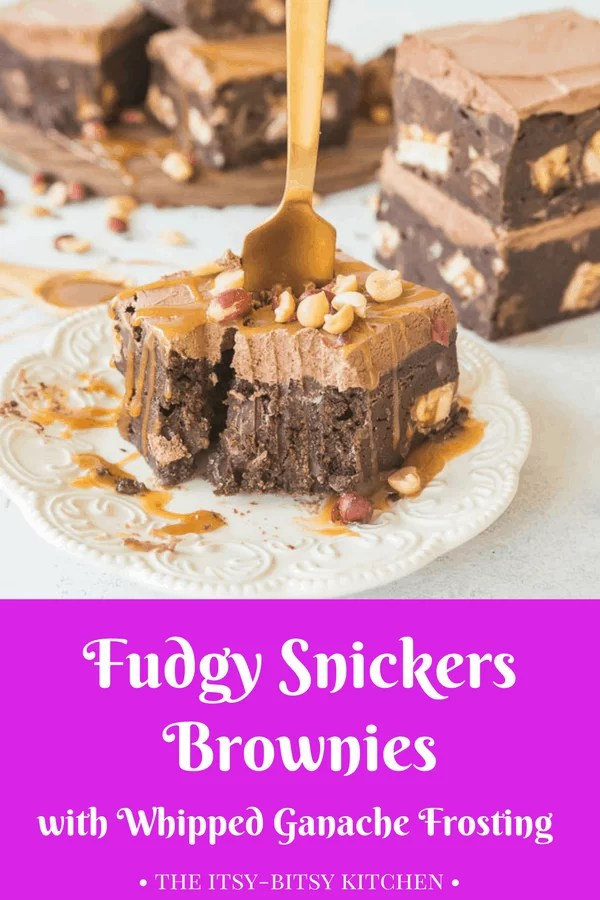 Fudgy Snickers Brownies with Whipped Ganache Frosting ...