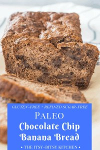 Pinterest image for paleo chocolate chip banana bread with text overlay