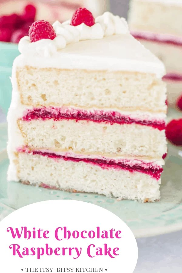 Pinterest image for white chocolate raspberry cake with text
