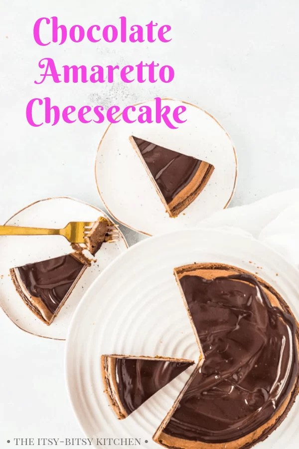 second pinterest image for chocolate amaretto cheesecake with text overlay