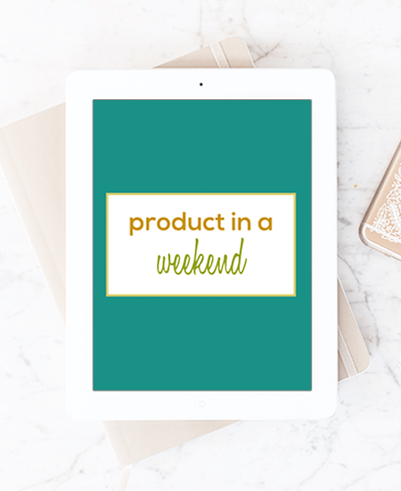 Product In A Weekend