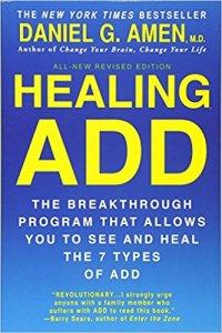 Healing ADD by Dr. Daniel Amen