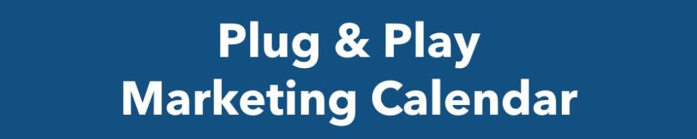 Plug & Play Marketing Calendar