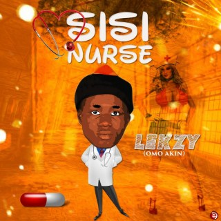 [MUSIC] Lekzy - Sisi Nurse
