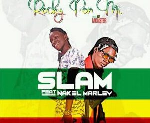 "Slam (Unruly) Ft. Nakel Marley – Rocky Pon Mi (Prod. By Monster) Mp3 Download After days of anticipation and hype on social media, Xtra-Ordinary Music front man Slam ends 2017 with this new record titled ""Rocky Pon Mi"" Featuring Nakel Marley . As usual Slam never disappoints and hasn't put in a wrong foot yet still keeps up the high standard he has been setting. Production Credit Goes To Monster Beat! Listen/Download Slam (Unruly) Ft. Nakel Marley – Rocky Pon Mi Below:"