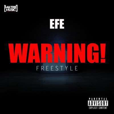 Efe – Warning (Prod. By Duktor Sett)