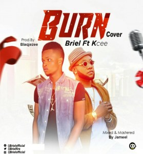 Briel X KCee – Burn (Cover)
