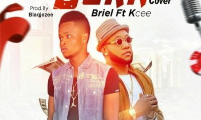 Briel X KCee – Burn (Cover)