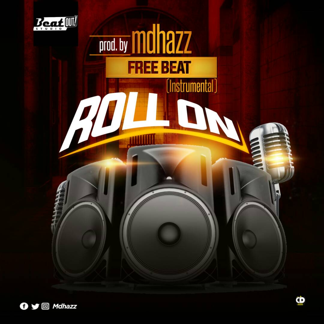 FREE BEAT: ROLL ON free Afro pop Instrumental (Prod. @MdHazz)