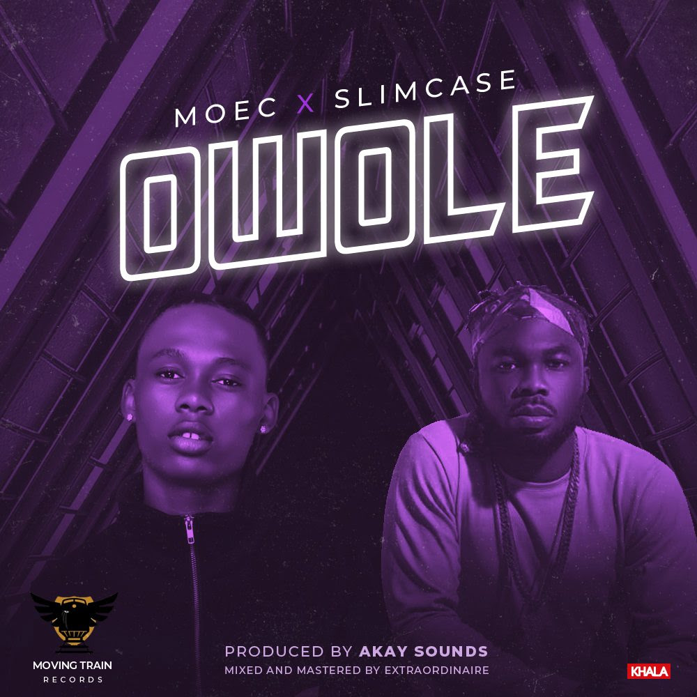 Moec ft. Slimcase – Owole