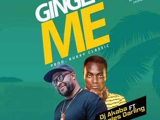 Dj Akaba Ft Peoples Darling - Ginger Me