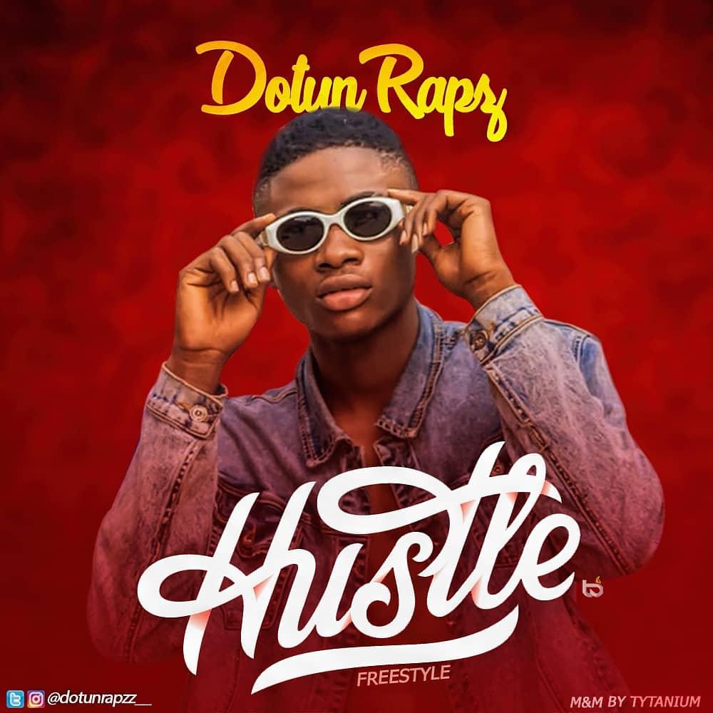 Dotun Rapz - Hustle