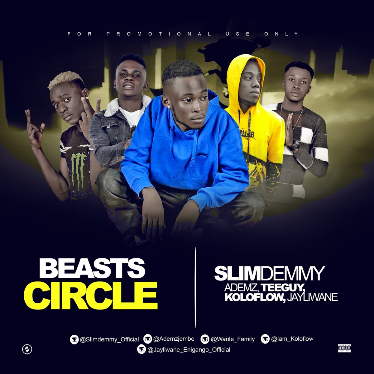 SlimDemmy - Beasts Circle ft. Ademz, TeeGuy, KoloFlow & JayLiWane