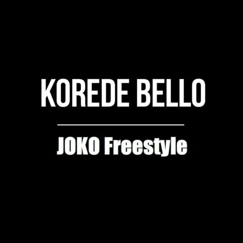 Korede Bello – Joko Freestyle