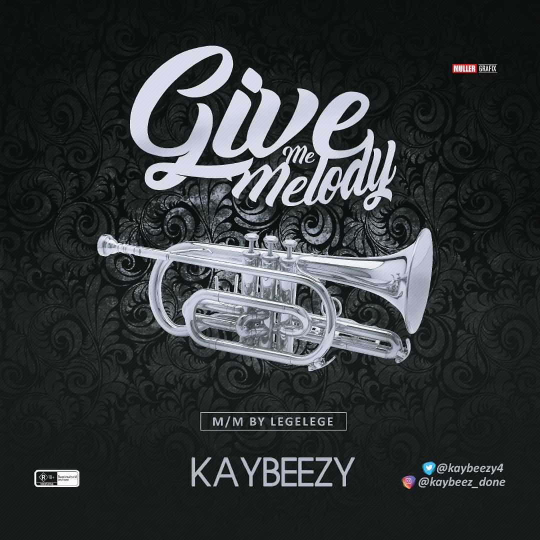 Kaybeezy - Give Me Melody
