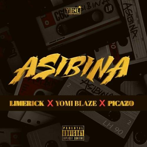 Limerick x Yomi Blaze x Picazo – Asibina