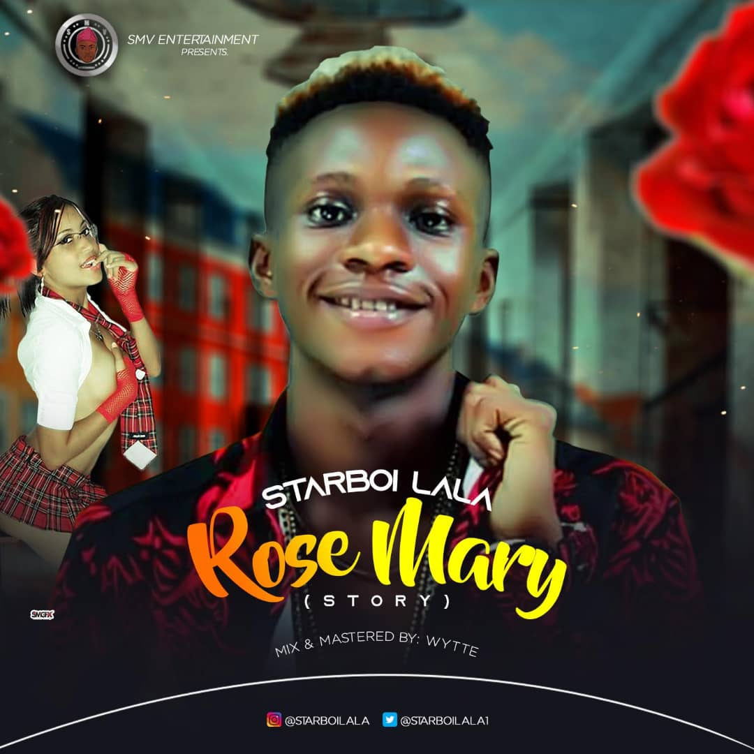 StarBoi Lala - Rose Mary (Prod. Wytte)