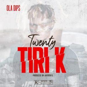 INSTRUMENTAL: Oladips – Twenty TiriK