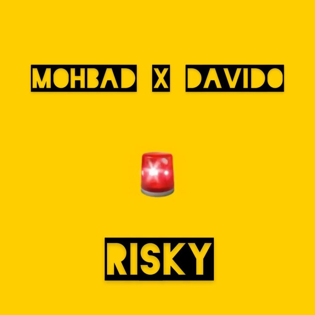 Mohbad x Davido – Risky