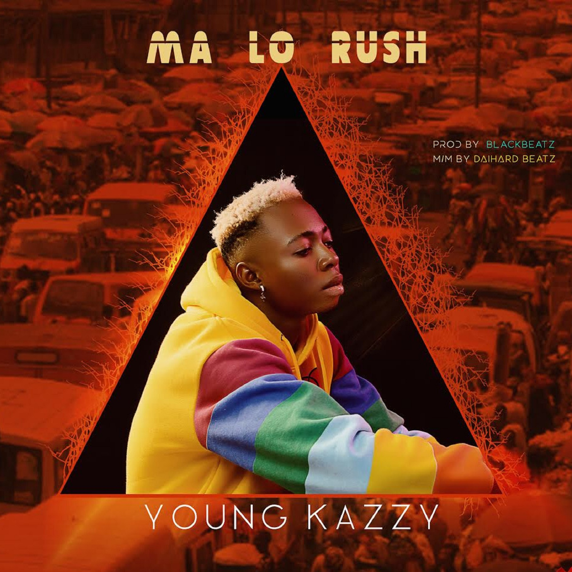 Young Kazzy - Ma Lo Rush