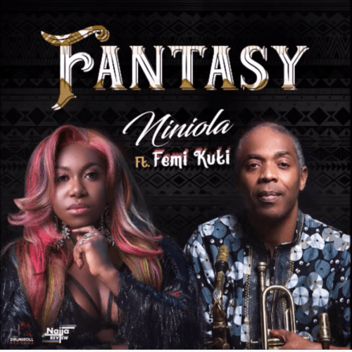 """Niniola – """"Fantasy"""" ft. Femi Kuti (Prod. Kel P)"""