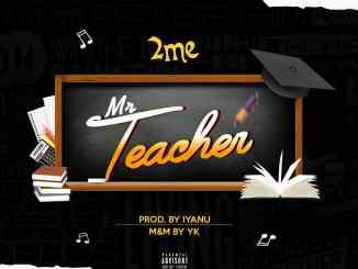 2ME - Mr. Teacher