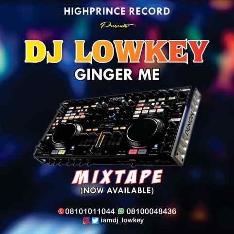 Dj Lowkey - Ginger Me