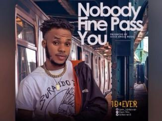 ID4ever - Nobody Fine Pass You art