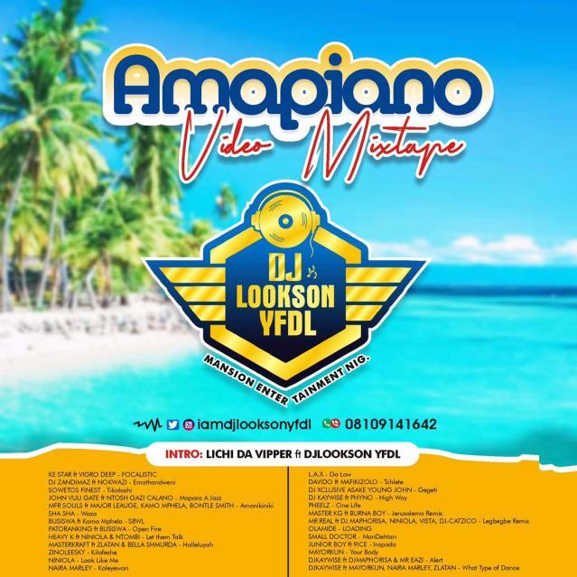 DjLookson YFDL - 2k21 Amapiano Video Mixtape