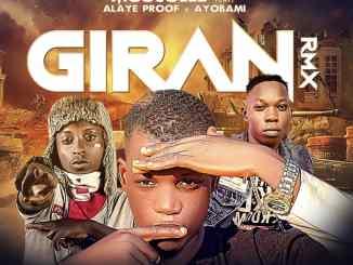 Moscolee - Giran (Remix) ft. Ayobami & Alaye Proof Mp3 Download