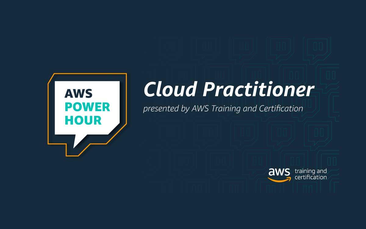 conoce-nuestra-serie-interactiva-de-twitch-en-la-aws-power-hour-cloud-practitioner