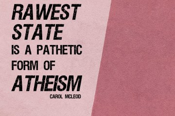 Worry in its rawest state is a pathetic form of atheism - Carol McLeod