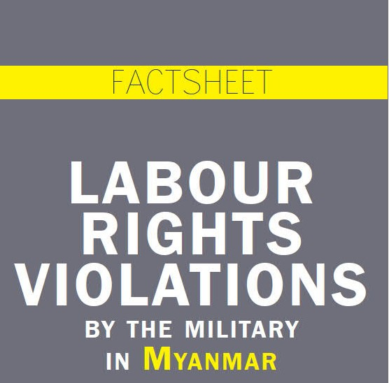 Global Union Federations in the Asia-Pacific condemn extensive labour rights violations by the military in Myanmar