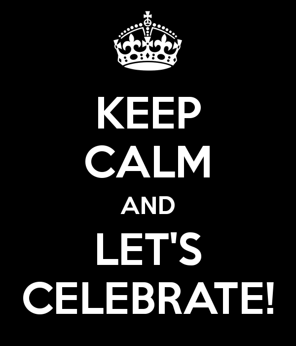 keep-calm-and-let-s-celebrate-3