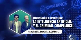 Aproximaciones al estudio sobre la Inteligencia Artificial y el Criminal Compliance