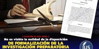 No es viable la nulidad de la disposición de formalización de la investigación preparatoria